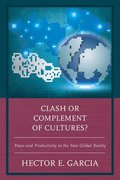 Clash or Complement of Cultures?