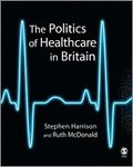 The Politics of Healthcare in Britain