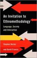 An Invitation to Ethnomethodology
