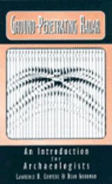Ground-Penetrating Radar for Archaeology - Lawrence B