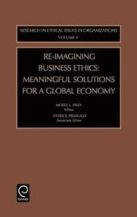 Re-Imagining Business Ethics