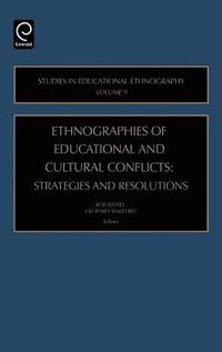 Ethnographies of Education and Cultural Conflicts