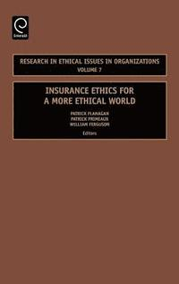 Insurance Ethics for a More Ethical World