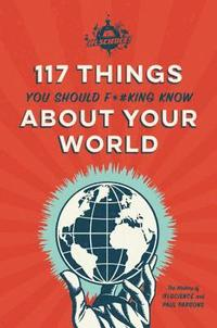 IFLScience 117 Things You Should F*#king Know About Your World