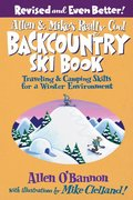 Allen and Mike's Really Cool Backcountry Ski Book