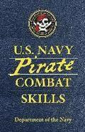 U.S. Navy Pirate Combat Skills