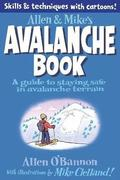 Allen &; Mike's Avalanche Book