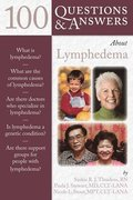 100 Questions  &;  Answers About Lymphedema
