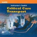 Critical Care Transport Instructor's Toolkit
