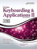 Paradigm Keyboarding and Applications II: Sessions 61-120 Using Microsoft Word 2013