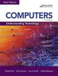 Computers: Understanding Technology - Comprehensive