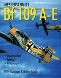 Messerschmitt Bf 109 A-E: Develment/Testing/Production