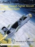Luftwaffe Profile Series No.17: Vertical Takeoff Fighter Aircraft: Vertical Takeoff Fighter Aircraft of the Third Reich