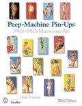 Peep-Machine Pin-Ups: 1940s-1950s Mutce Art