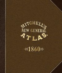 Mitchells New General Atlas
