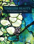 Timeless Beauty: The Art of Louis Comfort Tiffany