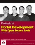 Professional Portal Development with Open Source Tools