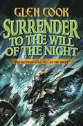 Surrender to the Will of the Night: Book Three of the Instrumentalities of the Night