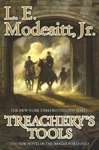 Treacherys tools : the tenth book of the Imager portfolio / L. E. Modesitt, Jr.