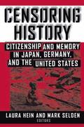 Censoring History: Perspectives on Nationalism and War in the Twentieth Century