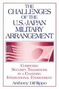 The Challenges of the US-Japan Military Arrangement: Competing Security Transitions in a Changing International Environment