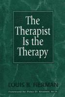The Therapist Is the Therapy