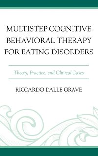 Multistep Cognitive Behavioral Therapy for Eating Disorders