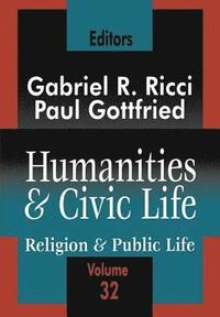 Humanities and Civic Life: Volume 32