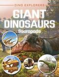 Giant Dinosaurs: Sauropods