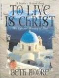 To Live is Christ Leader Guide