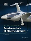 Fundamentals of Electric Aircraft