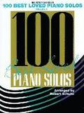 100 Best Loved Piano Solos, Vol 1