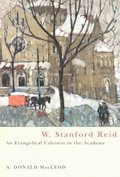 W. Stanford Reid: Volume 31