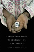 Forced Migration, Reconciliation, and Justice