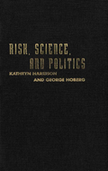 Risk, Science, and Politics