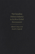 Canadian Defence Industry in the New Global Environment