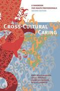 Cross-Cultural Caring, 2nd ed.