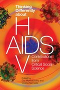 Thinking Differently about HIV/AIDS