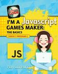 I'm a JavaScript Games Maker: The Basics