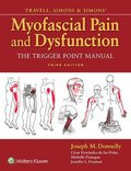 Travell, Simons &; Simons' Myofascial Pain and Dysfunction