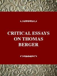 Critical Essays on Thomas Berger