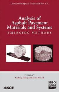 Analysis of Asphalt Pavement Materials and Systems
