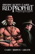 Red Prophet: The Tales Of Alvin Maker Vol.1
