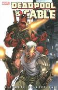 Deadpool &; Cable Ultimate Collection - Book 1