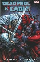 Deadpool &; Cable Ultimate Collection Vol. 3