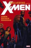 Wolverine &; The X-men By Jason Aaron - Vol. 1