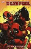 Deadpool - Vol. 10: Evil Deadpool