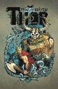 Mighty Thor Vol. 2: Lords Of Midgard