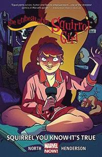 Unbeatable Squirrel Girl, The Volume 2: Squirrel You Know It's True