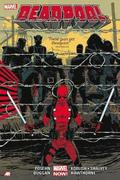 Deadpool By Posehn &; Duggan Volume 2
